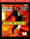 Mission - Impossible (N64/PSX): Prima's Official Strategy Guide by Prima In-House Production (1999) Paperback