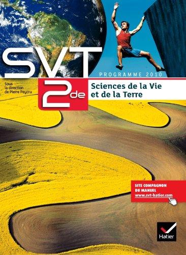 Sciences de la Vie et de la Terre 2de d 2010 - Manuel de l'lve (format compact)