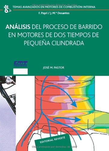 Análisis Del Proceso De Barrido En Motores De Dos Tiempos De Pequeña Cilindrada (Temas Avanzados en Motores de Combustión Interna)