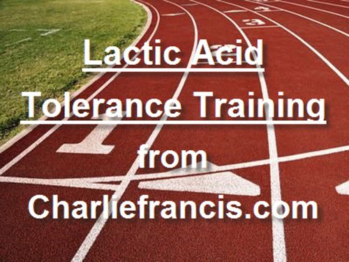 Lactic Acid Tolerance Training (English Edition) por Charlie Francis