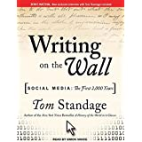 Writing on the Wall: Social Media: The First 2,000 Years by Tom Standage (2013-10-15)