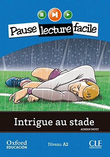 Portada del libro Intrigue au stade. Pack (Lecture + CD-Audio) (Mise En Scène) - 9782090314236