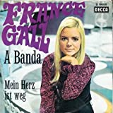 Gall, France / A Banda / Mein Herz ist weg / Bildhülle / Decca D 19919 / Deutsche Pressung / 7 Zoll Vinyl Single Schallplatte SP /