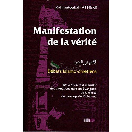 Manifestation de la vérité : Débats islamo-chrétiens