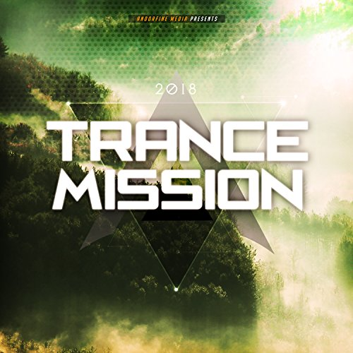 Trance Mission 2018