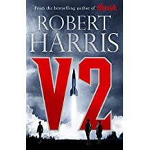 V2: the new Second World War thriller from the #1 bestselling author (English Edition)