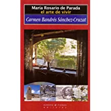 María Rosario de Parada: El arte de vivir (Narrativa (huerga&fierro))