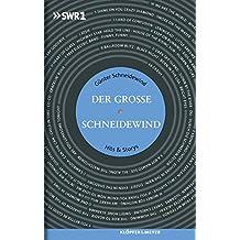 Der Große Schneidewind: Hits & Storys