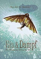 Eis & Dampf: Das Steampunk-Setting für Fate