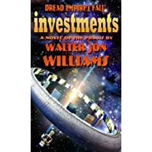 Investments (Dread Empire's Fall Series)