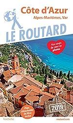 Guide du Routard Côte d'Azur 2019 - (Alpes-Maritimes, Var)