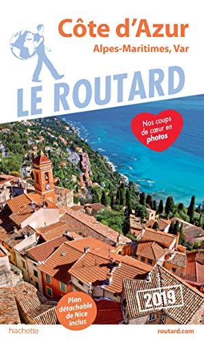 Guide du Routard Côte d'Azur 2019: (Alpes-Maritimes, Var) par  Collectif