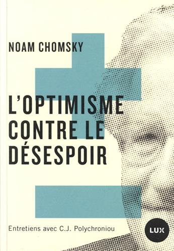 L'Optimisme contre le dsespoir