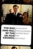 The Rise and Fall of the UK Film Council