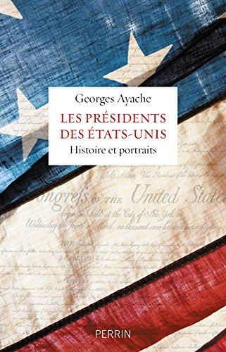 les-presidents-des-etats-unis-histoire-et-portraits