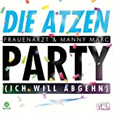 Party (Ich will abgehn) (Michael Mind Project Edit)