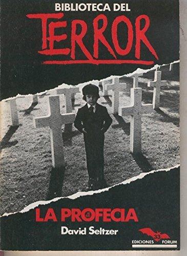 Biblioteca del Terror numero 33: La profecia