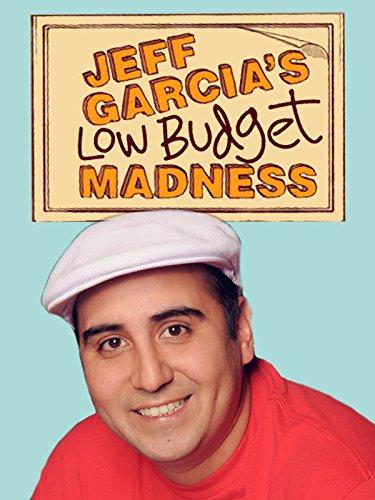 jeff-garcia-low-budget-madness