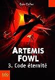 Artemis Fowl, 3:Code éternité
