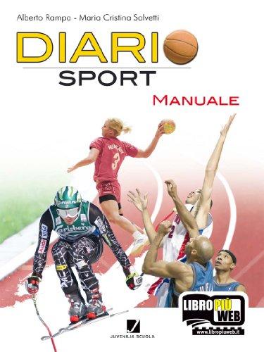 Diariosport. Manuale. Per la scuola media. Con espansione online