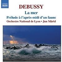 Debussy: Orchestral Works, Vol. 1 - La Mer / Prelude A L'Apres-Midi D'Un Faune / Jeux