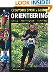 Orienteering: Skills - Techniques - T...