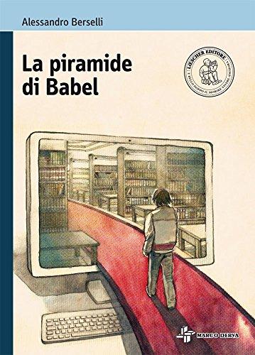 La piramide di Babel. Con e-book. Con espansione online