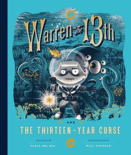 Warren the 13th and the Thirteen-Year Curse: A Novel (Halloween De Pirata Fantasia)