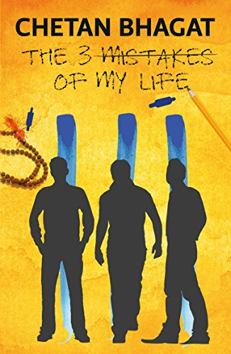 Three Mistakes Of My Life Ebook
