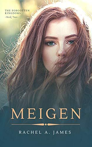 Meigen (The Forgotten Kingdoms Book 2)