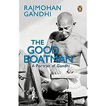 Rajamohan Gandhi The Good Boatman