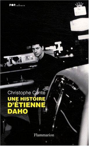 Une histoire d'Etienne Daho