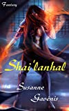 Shai'lanhal von Susanne Gavénis