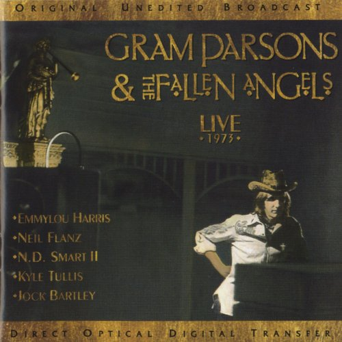 Gram Parsons & The Fallen Angels: Live 1973