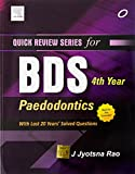 Quick Review Series for BDS 4th Year: Paedodontics
