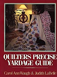 Quilter's Precise Yardage Guide by Carol Ann Waugh (1983-03-02)