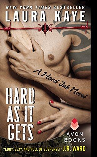 Hard as It Gets (Hard Ink 1) por Laura Kaye
