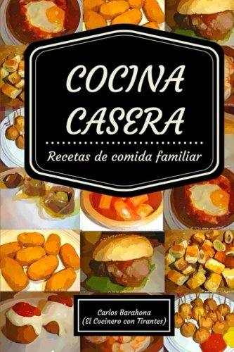Cocina casera: Recetas para el día a día (Comida casera)