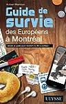 Guide de survie des Europ�ens � Montr...
