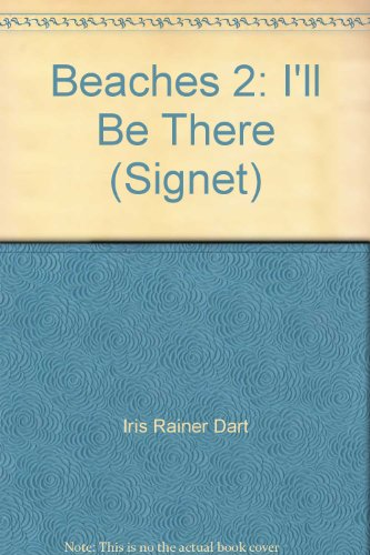 Beaches 2: I'll Be There (Signet)
