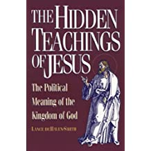 The Hidden Teachings of Jesus: The Political Meaning of the Kingdom of God