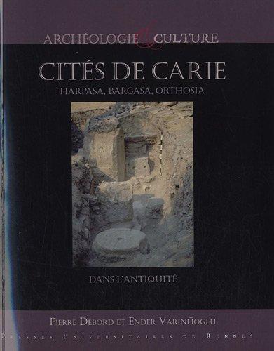 Cités de Carie : Harpasa, Bargasa, Orthosia dans l'Antiquité