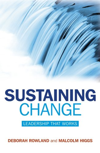 Sustaining Change: Leadership That Works (English Edition)