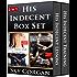 His Indecent Box Set