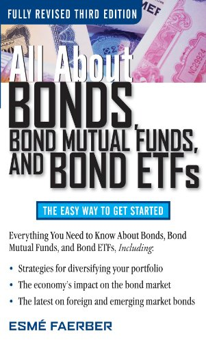 all-about-bonds-bond-mutual-funds-and-bond-etfs-3rd-edition