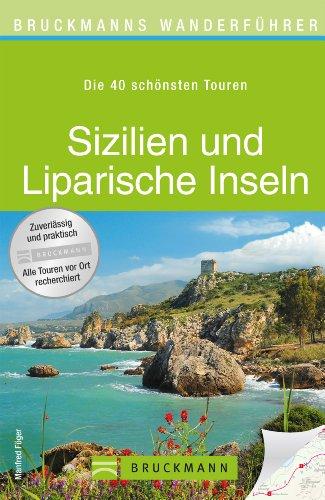 wanderfuhrer-sizilien-und-liparische-inseln-die-40-schonsten-wandertouren-in-der-sudlichsten-region-