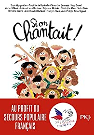 Si on chantait ! par François Place