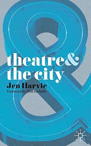 Theatre & the City (Theatre And) por Tim Etchells