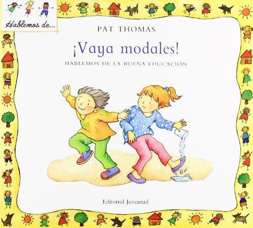 Vaya modales (HABLEMOS DE . . .) por Thomas - Harker