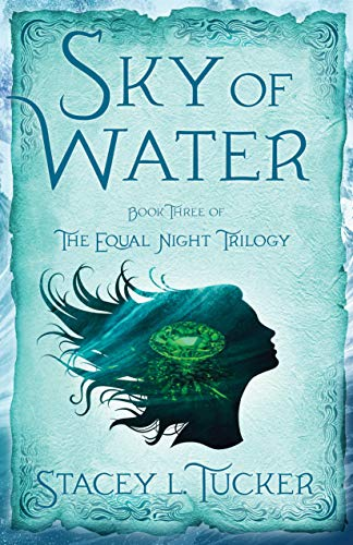Sky of Water: Book Three of the Equal Night Trilogy (English Edition)